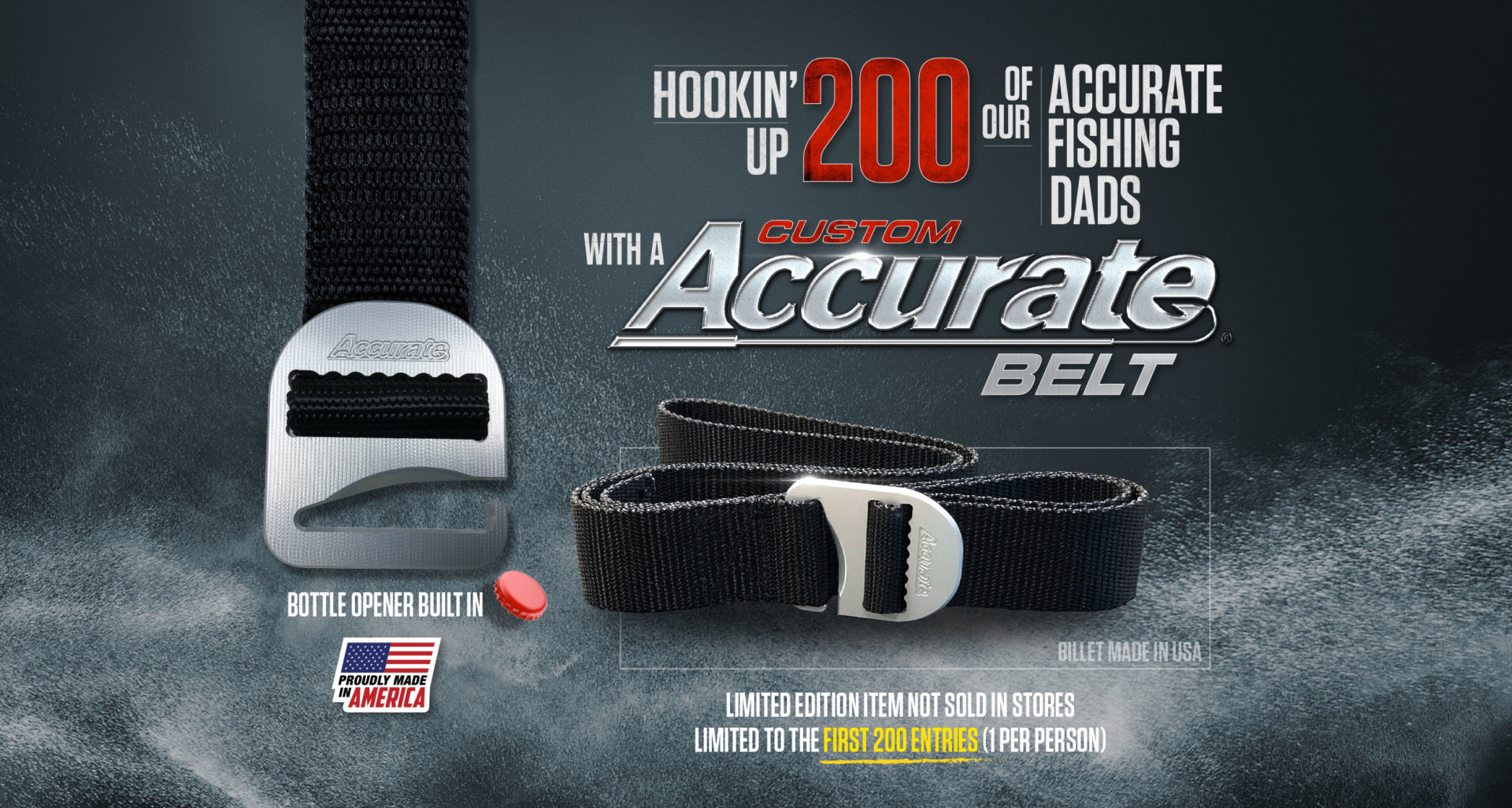 Hook'in up 200 of Our Accurate Fishing Dad's With a Custom Accurate Belt Buckle/Belt Billet. Made in USA Limited Addition Item NOT Sold In Stores. Drawing for Winner on Father's Day!